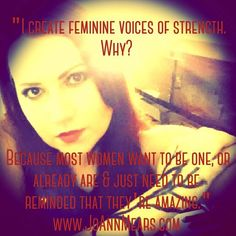 "#girlpower #goddess #women ""I create #feminine voices of strength. Why? Because most women want to be one, or already are & just need to be #reminded that they're #amazing."" ~ JoAnn Mears, the #author #novelist #screenwriter #singer #songwriter #songstress #poet #pianist  Be your own #heroine ♥ #goddesses #music #lovemusic #musicians #inspired #create #beautiful #breezy #covergirl #gorgeous #carefree #innergoddess #soul #heart #spirit"