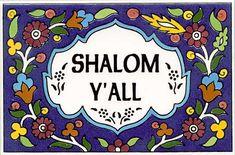 Shalom Y'all :)