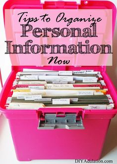 Tame the paper chaos plaguing your life and Organize Personal Information Now