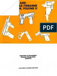 The DIY Sheet Metal Self-Loading Pistol (Practical Scrap Metal Small Arms). Derringer Pistol, Revolver, 22 Pistol, Rubber Band Gun, Homemade Weapons, Submachine Gun, Home Workshop, Slot, Document Sharing