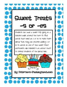 Students can have a sweet trip going on a cupcake walk around the room to find words that need an  s or es to make them plural. Students can also u...