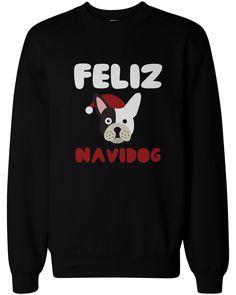 Feliz Navidog Christmas Sweatshirts Funny French Bulldog X-Mas Pullover Sweaters
