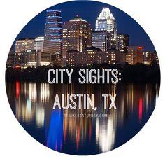 Austin City Sights!