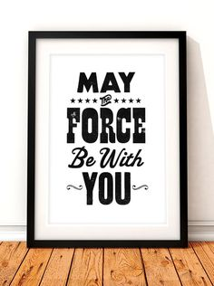 Star Wars typographic poster print. This poster print would make a great addition to any film lovers home. The print features the iconic May The
