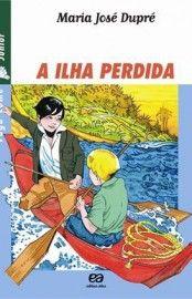 Baixar Livro A Ilha Perdida - Col. Vaga-lume - Maria José Dupré em PDF, ePub e Mobi