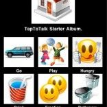 TapToTalk for Android   a speech device for a non-verbal child or adults. Offers several languages.