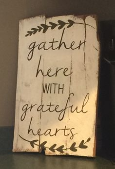 Items similar to Gather Here with Grateful Hearts Pallet Sign on Etsy Pallet Crafts, Pallet Art, Pallet Signs, Wood Crafts, Diy And Crafts, Pallet Ideas, Rustic Signs, Wooden Signs, Wood Projects