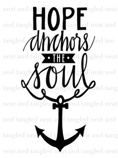 Hope Anchors Stamp-This set is filled with hope and encouragement! Hand lettering gives this stamp a fun and unique feel. Perfectly sized for card fronts or pocket journaling cards! The Anchor Holds, Hope Anchor, Words Of Hope, Love Words, Anchor Tattoo Design, Neat And Tangled, Clear Stamps, Word Art, Hand Lettering