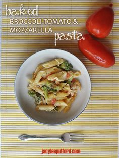Baked Broccoli Tomato Mozzarella Pasta {Recipe} by @Jacy McConnell Lee ...