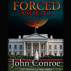 cool Forced Ascent   Demon Accords   John Conroe   AudioBook Download Check more at https://audiobooks-free.com/forced-ascent-demon-accords-john-conroe-audiobook-download/