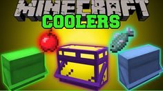 The Coolers Mod stores food and eats it automatically! Enjoy the video? Help me out and share it with your friends! Like my Facebook! http://www.facebook.com...