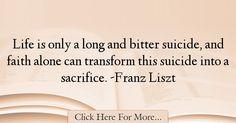 Franz Liszt Quotes About Faith - 19563