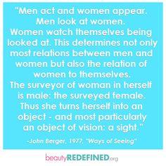 The surveyor of woman in herself is male...