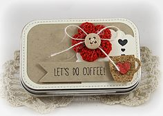 Let's Do Coffee Gift Tin by Stephanie Kraft*