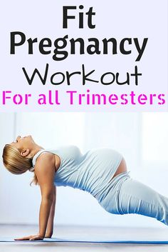 fit pregnancy workout for all trimesters.  15 minute pregnancy workouts can be done at home.  http://michellemariefit.com/fit-pregnancy-workout-trimesters/