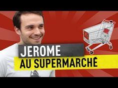 JEROME AU SUPERMARCHÉ