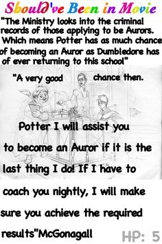 Harry Potter and the Order of the Phoenix Should've Been in Movie McGonagall Umbridge Harry Career Advice funny Auror