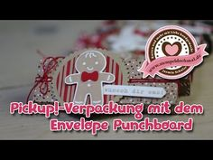 Tutorial: Pickup!-Verpackung mit dem Envelope Punchboard - for candy bard - Stampin' Up! - YouTube