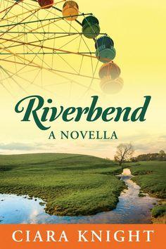 CDyess Writes: Riverbend by Ciara Knight
