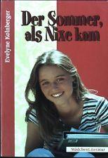 Der Sommer, als Nixe kam Mädchen-Literatur 5 Kolnberger, Evelyne: