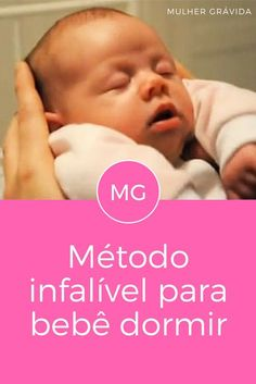 Fazer bebe dormir | Método infalível para bebê dormir