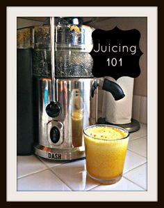 Juicing 101: how to get started juicing
