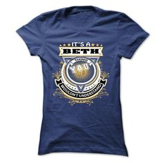 BETH, Its A  BETH Thing You Wouldnt Understand - Tshirt - #gift ideas for him #gift girl. GET IT NOW => https://www.sunfrog.com/Names/BETH-Its-A-BETH-Thing-You-Wouldnt-Understand--Tshirts-Hoddie-for-Year-Name-Birtthday-Ladies.html?68278