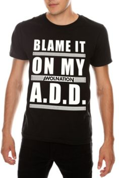 2ea2367c678 Awolnation Blame It On My A.d.d. Slim-fit T-shirt 3xl Emma Style