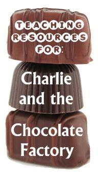 charlie & the chocolate factory resources & lesson ideas