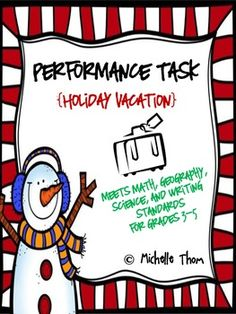 Performance Task {Holiday Vacation} $