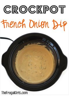 Crockpot French Onion Dip Recipe! ~ from TheFrugalGirls.com ~ this Slow Cooker dip couldn't be easier, and it's absolutely delicious! You could even use it as an extravagant gravy for your mashed potatoes! YUM! #dips #slowcooker #recipes #thefrugalgirls