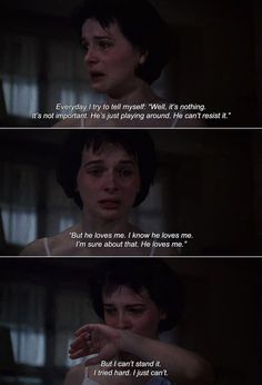 """― The Unbearable Lightness of Being (1988) Tereza: Every day, l try to tell myself: """"Well, it's nothing. lt's not important. He's just playing around. He can't resist it. But he loves me. l'm sure about that. He loves me."""" But l can't stand it. l..."""