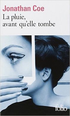 Amazon.fr - La pluie, avant qu'elle tombe - Jonathan Coe, Serge Chauvin, Jamila Ouahmane Chauvin - Livres