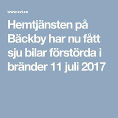 Hemtjänsten på Bäckby har nu fått sju bilar förstörda i bränder 11 juli 2017