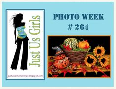 """Just Us Girls"" Challenge: Just Us Girls #264- Photo Week"