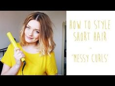 HOW-TO: MESSY CURLS FOR SHORT HAIR   tinytwisst - YouTube