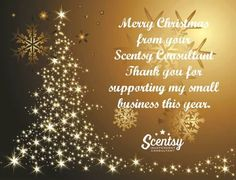 Merry Christmas from your friendly neighborhood Scentsy girl. Thank you for supporting my small business this holiday season. Order at: www.smellarific.com and Follow me on Facebook at: www.facebook.com/smellarific.
