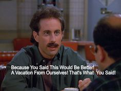 Seinfeld Quotes Delectable Pinmarilyn Beato On Seinfeld  Pinterest  Seinfeld