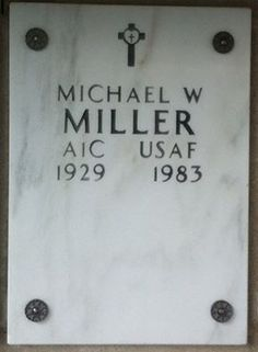 Special Dedication: M.W. Miller, AIC, USAF, 1929 to 1983. Eventual victim of atomic bomb testing at Eniwetok Atoll, Marshall Islands in 1946. Resting in Arlington National Cemetery, Washington, D.C. Justine, Christine and all the clan miss you, Willy. Inspirational Pics, National Cemetery, Marshall Islands, Michael Miller, Washington, Give It To Me, Washington State
