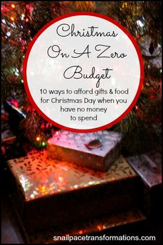 Christmas On A Zero Budget 10 ways to afford gifts & food for Christmas Day when you have no money to spend