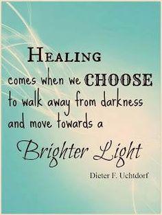 Healing comes when you choose