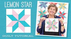 "Make a ""Lemon Star"" Quilt with Jenny Doan of Missouri Star (Video Tutorial) - YouTube"