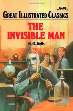 Paperback $6.08 The Invisible Man (Great Illustrated Classics) by H. G. Wells abridged version ages 8-10