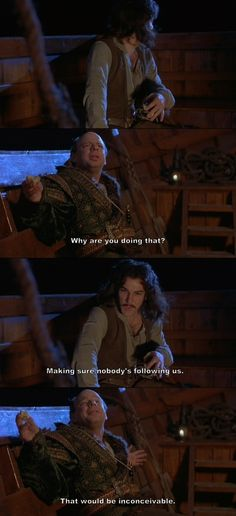 """That would be inconceivable."" (The Princess Bride)"