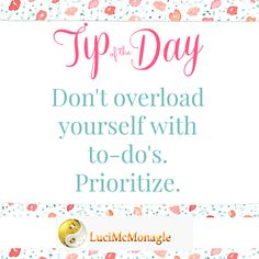 Often, accomplishing the most important task is more important than trying to accomplish everything. #Tipoftheday