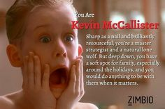 I took Zimbio's 'Home Alone' quiz and I'm Kevin McCallister. Home Alone Characters, Kevin Mccallister, Merry Christmas Ya Filthy Animal, Deep Down, Christmas Crafts For Kids, Craft Party, Take My, Lonely, You And I