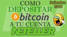 Como Depositar Bitcoin a tu cuenta NETELLER (Septiembre 2016) #Ganarbitcoin