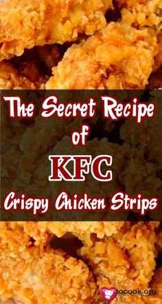 The Secret Recipe of KFC Crispy Chicken Strips- Who does not like Crispy Chicken pieces? Crusted chicken, tender and very delicious-but this recipe had a secret no one knew until now… Kfc Fried Chicken Recipe, Chicken Strip Recipes, Crispy Fried Chicken, Chicken Tender Recipes, Crusted Chicken, Kfc Chicken Strips Recipe, Crispy Chicken Tenders, Homemade Chicken Strips, Fried Chicken Strips