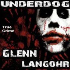 Glenn Langohr's Prison Book, Underdog is Selling Well In Print