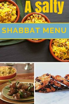 A Salty Shabbat menu. Every week we have a full Shabbat menu with all the recipes that  you need for dinner. Get it here